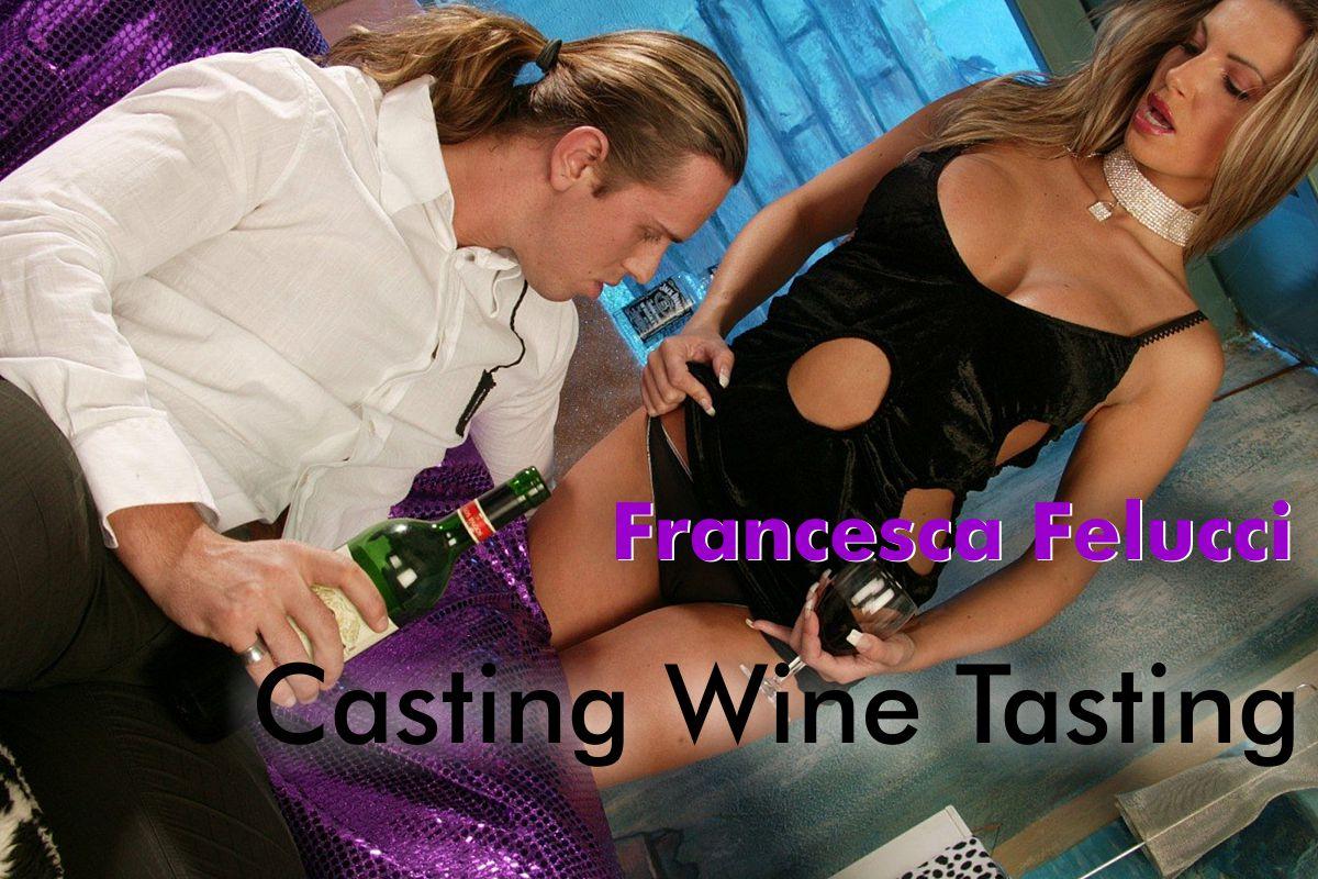 Francesca Felucci Casting Wine Tasting